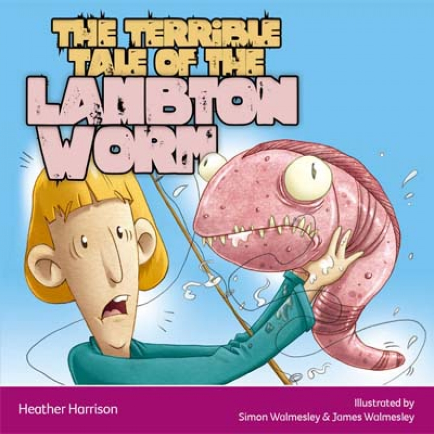 The terrible tale of the Lambton Worm ebook
