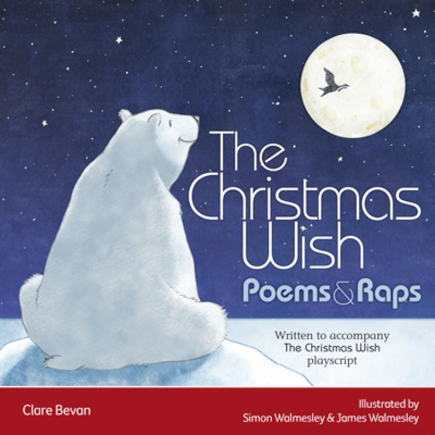 The Christmas Wish: Poems and raps ebook